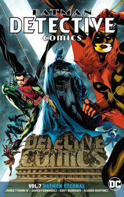 Cover image for Batman : Detective comics. Vol. 7, Batmen eternal