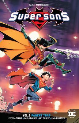 Cover image for Super sons. Vol. 3, Parent trap