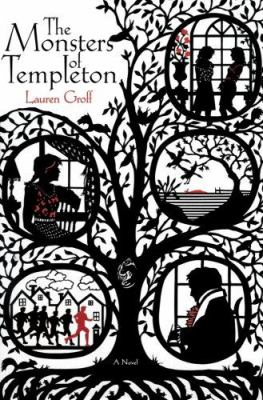 Cover image for The monsters of Templeton : a novel