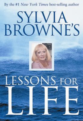 Cover image for Sylvia Browne's lessons for life