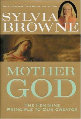 Cover image for Mother God : the feminine principle to our Creator