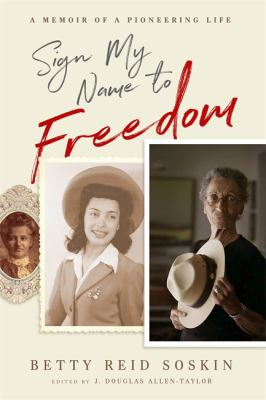 Cover image for Sign my name to freedom : a memoir of a pioneering life