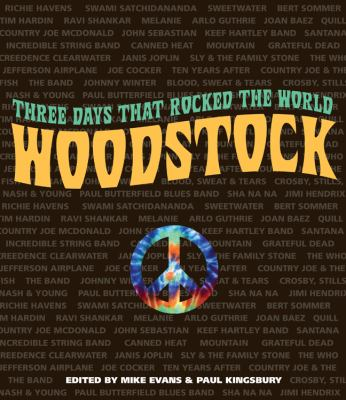 Cover image for Woodstock : three days that rocked the world
