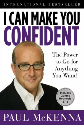 Cover image for I can make you confident : the power to go for anything you want!