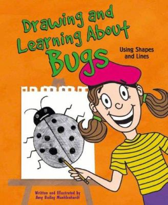 Cover image for Drawing and learning about bugs : using shapes and lines