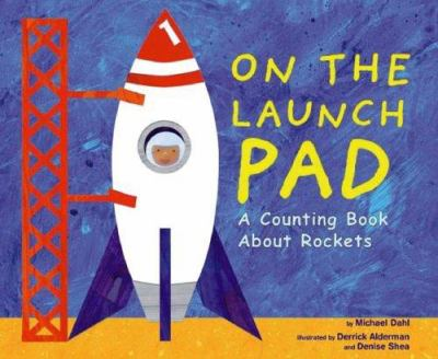 Cover image for On the launch pad : a counting book about rockets