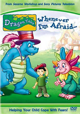Cover image for Dragon tales. Whenever I'm afraid-