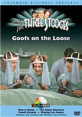 Cover image for The Three Stooges. Goofs on the loose