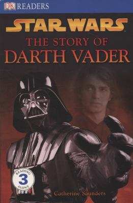 Cover image for The story of Darth Vader.