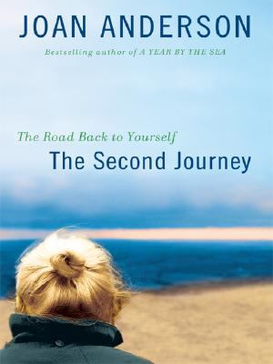 Cover image for The second journey : the road back to yourself