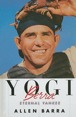 Cover image for Yogi Berra : eternal Yankee
