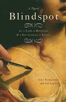 Cover image for Blindspot by a gentleman in exile and a lady in disguise