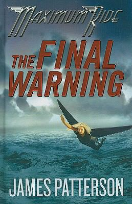 Cover image for Maximum Ride : the final warning