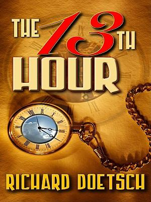 Cover image for The 13th hour : a thriller