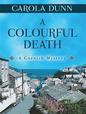 Cover image for A colourful death : a Cornish mystery