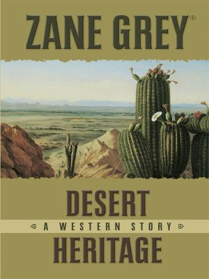 Cover image for Desert heritage : a western story