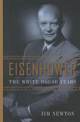 Cover image for Eisenhower : the White House years