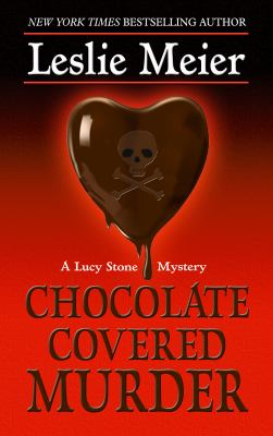 Cover image for Chocolate covered murder : a Lucy Stone mystery