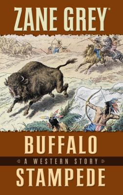 Cover image for Buffalo stampede : a western story