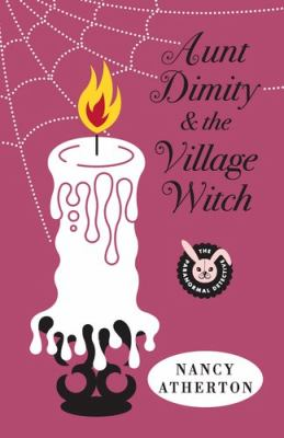 Cover image for Aunt Dimity and the village witch