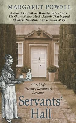 Cover image for Servants' hall : a real life upstairs, downstairs romance