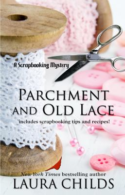 Cover image for Parchment and old lace