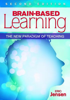 Cover image for Brain-based learning : the new paradigm of teaching