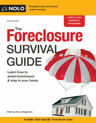 Cover image for The foreclosure survival guide : keep your house or walk away with money in your pocket