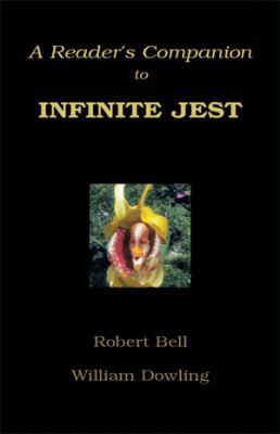 Cover image for A reader's companion to Infinite jest