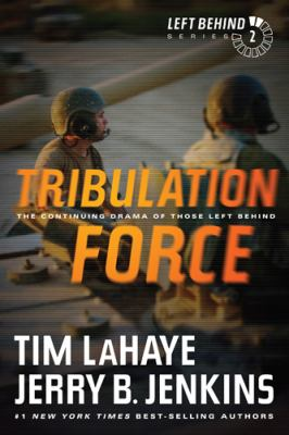 Cover image for Tribulation force : [the continuing drama of those left behind]