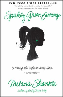 Cover image for Sparkly green earrings : catching the light at every turn - a memoir