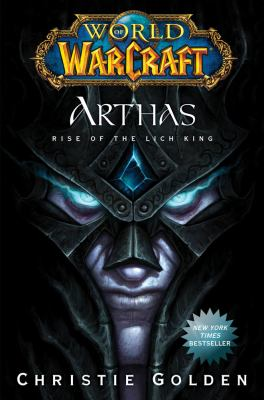 Cover image for Arthas : rise of the Lich King