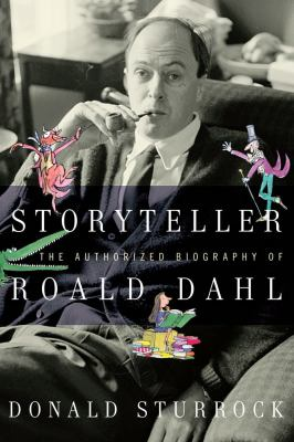 Cover image for Storyteller : the authorized biography of Roald Dahl