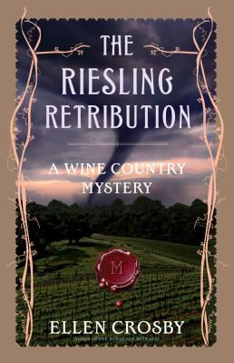 Cover image for The Riesling retribution : a wine country mystery