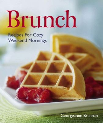 Cover image for Brunch : recipes for cozy weekend mornings