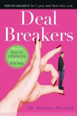 Cover image for Deal breakers : when to work on a relationship and when to walk away
