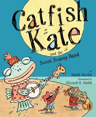 Cover image for Catfish Kate and the sweet swamp band
