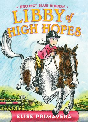 Cover image for Libby of High Hopes : Project Blue Ribbon