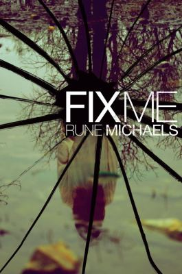 Cover image for Fix me