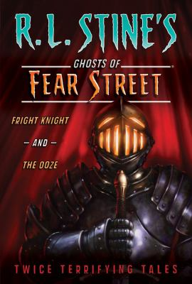 Cover image for Fright knight ; and, The ooze : twice terrifying tales.