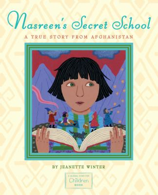 Cover image for Nasreen's secret school : a true story from Afghanistan