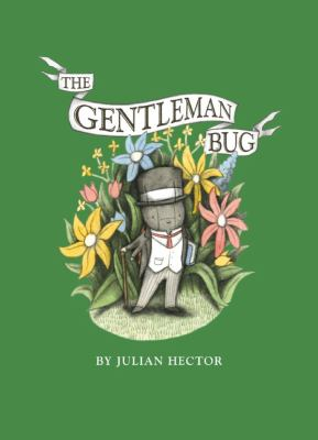 Cover image for The Gentleman Bug