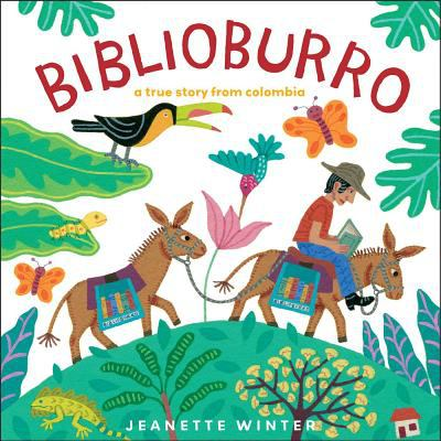Cover image for Biblioburro : a true story from Colombia