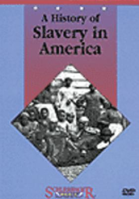 Cover image for A history of slavery in America
