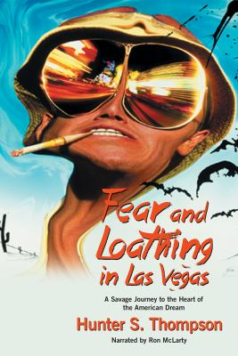 Cover image for Fear and loathing in Las Vegas a savage journey to the heart of the American dream