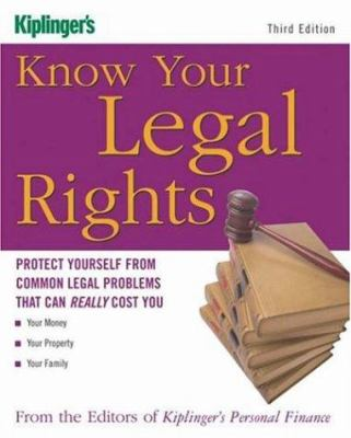 Cover image for Know your legal rights : protect yourself from common legal problems that can really cost you