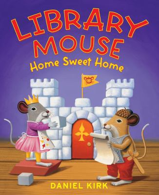 Cover image for Library mouse : home sweet home