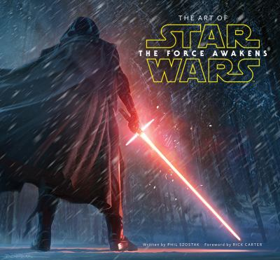 Cover image for The art of Star Wars : the force awakens