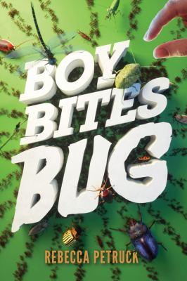 Cover image for Boy bites bug