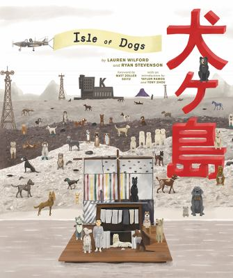 Cover image for The Wes Anderson collection : Isle of dogs